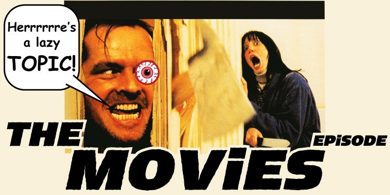The Movies Episode